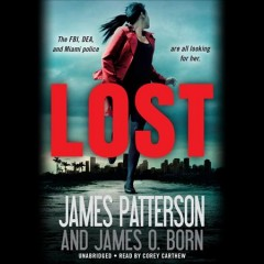 Lost /  James Patterson and James O. Born. - James Patterson and James O. Born.