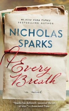 Every breath /  Nicholas Sparks.