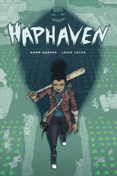 Haphaven /  created by Norm Harper & Louie Joyce ; lettered by Oceano Ransford. - created by Norm Harper & Louie Joyce ; lettered by Oceano Ransford.