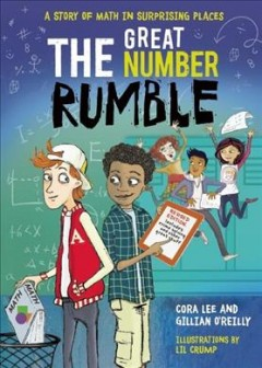 Great Number Rumble : A Story of Math in Surprising Places