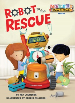 Robot to the Rescue : Robots