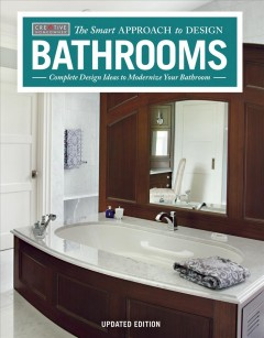 The smart approach to design bathrooms : complete design modernize your bathroom.
