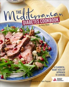 Mediterranean Diabetes Cookbook : A Flavorful, Heart-Healthy Approach to Cooking