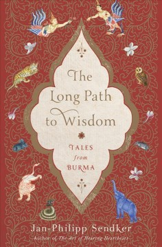 Long Path to Wisdom : Tales from Burma