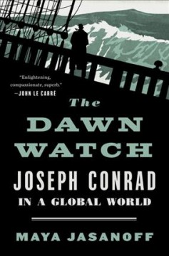 Dawn Watch : Joseph Conrad in a Global World
