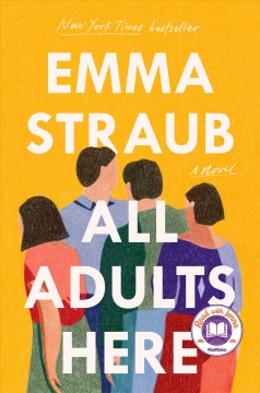 All Adults Here / Emma Straub - Emma Straub