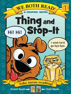 Thing and stop-it /  By Sindy McKay ; illustrations by Leo Trinidad. - By Sindy McKay ; illustrations by Leo Trinidad.