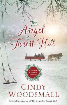 Angel of Forest Hill : An Amish Christmas Romance
