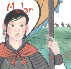 Mulan : A Story in Chinese and English