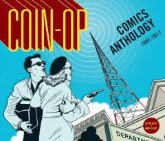 Coin-op Comics Anthology 1997-2017