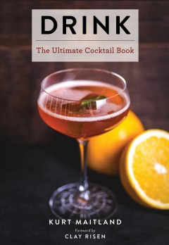 Drink : The Ultimate Cocktail Book
