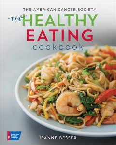 American Cancer Society New Healthy Eating Cookbook
