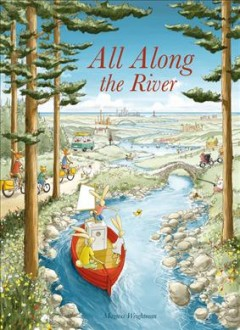 All along the river /  Magnus Weightman. - Magnus Weightman.