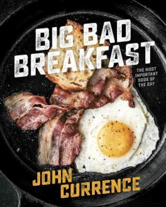 Big Bad Breakfast : The Most Important Book of the Day