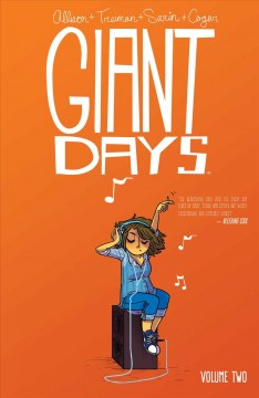 Giant days Volume 2 /  Allison + Treiman + Sarin + Cogar.