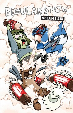 Regular show Volume 6 /  script by Mad Rupert, Kevin Church, Kevin Burkhalter, Liz Prince, Kyle Folsom, Andrew Greenstone ; art by Allison Strejlau, Mad Rupert, Kevin Burkhalter, Liz Prince, Kyle Folsom, Andrew Greenstone ; colors by Lisa Moore ; letters by Steve Wands.