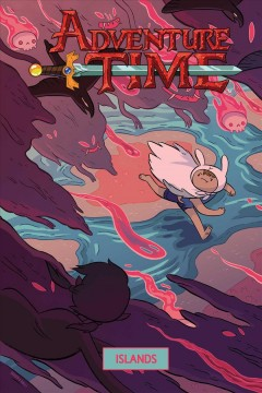Adventure time.  created by Pendleton Ward ; written by Ashly Burch ; illustrated by Diigii Daguna ; colors by Braden Lamb ; letters by Warren Montgomery. - created by Pendleton Ward ; written by Ashly Burch ; illustrated by Diigii Daguna ; colors by Braden Lamb ; letters by Warren Montgomery.