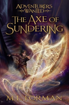 The Axe of Sundering /  M.L. Forman.