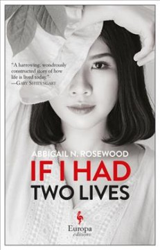 If I had two lives /  Abbigail N. Rosewood