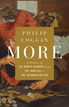 More : A History of the World Economy from the Iron Age to the Information Age