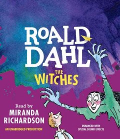 The witches /  Roald Dahl. - Roald Dahl.