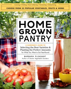 Homegrown pantry /  by Barbara Pleasant.