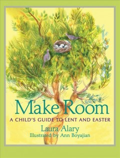 Make Room : A Child's Guide to Lent and Easter
