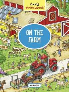 On the farm /  illustrations by Max Walther. - illustrations by Max Walther.
