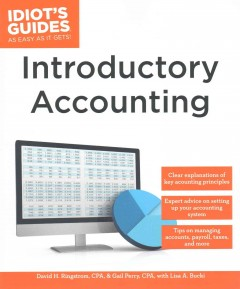 Introductory accounting /  by David H. Ringstrom, CPA, and Gail Perry, CPA, with Lisa A. Bucki. - by David H. Ringstrom, CPA, and Gail Perry, CPA, with Lisa A. Bucki.