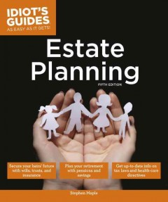 Estate planning /  by Stephen Maple.