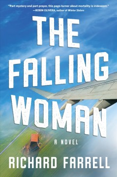 The falling woman : a novel / Richard Farrell.