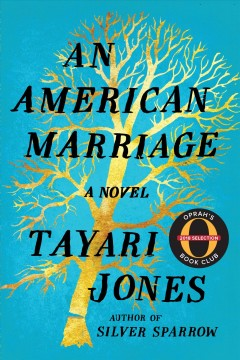 An American Marriage / Tayari Jones - Tayari Jones