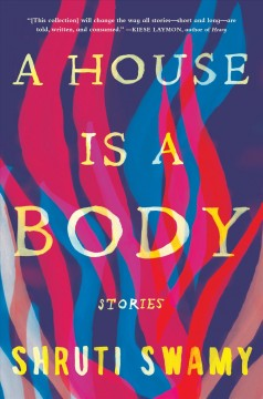 House Is a Body : Stories
