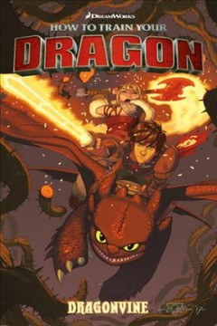 How to train your dragon.  script by Dean DeBlois & Richard Hamilton ; art, pages 7-16 by Doug Wheatley, art pages 17-86 by Francisco de la Fuente ; coloring by Wes Dzioba ; lettering by Nate Piekos of Blambot and Michael Heisler. - script by Dean DeBlois & Richard Hamilton ; art, pages 7-16 by Doug Wheatley, art pages 17-86 by Francisco de la Fuente ; coloring by Wes Dzioba ; lettering by Nate Piekos of Blambot and Michael Heisler.