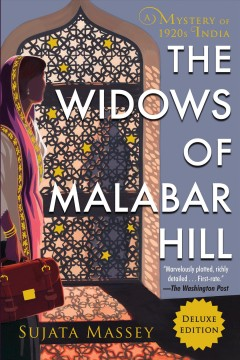 Widows of Malabar Hill : A Mystery of 1920s India