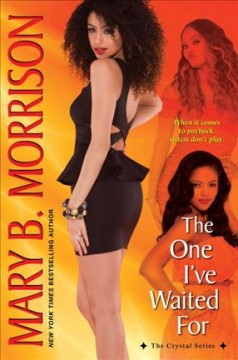 The one I've waited for /  Mary B. Morrison.