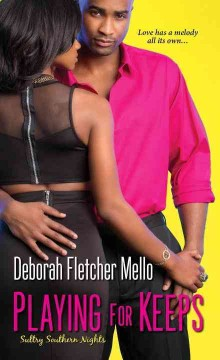 Playing for keeps /  Deborah Fletcher Mello.