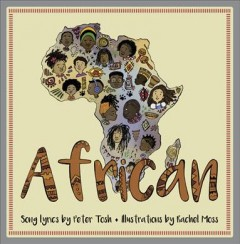African /  song lyrics by Peter Tosh ; illustrations by Rachel Moss. - song lyrics by Peter Tosh ; illustrations by Rachel Moss.