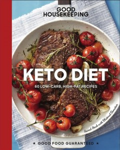 Keto Diet : 100+ Low-Carb, High-Fat Recipes