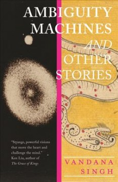 Ambiguity Machines : And Other Stories