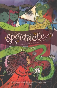 Spectacle Volume 2 /  Megan Rose Gedris. - Megan Rose Gedris.