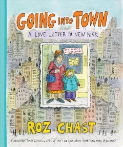 Going into Town : A Love Letter to New York