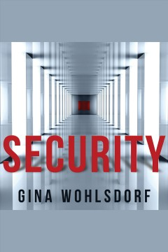 Security /  Gina Wohlsdorf.