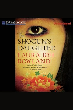 The shogun's daughter /  Laura Joh Rowland.