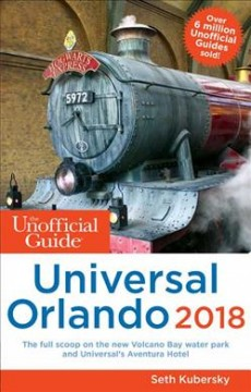 Unofficial Guide to Universal Orlando 2018