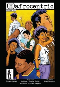 (H)afrocentric Volumes 1-4 /  illustrator, Ronald Nelson ; writer, Juliana