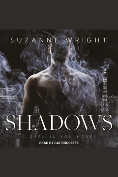 Shadows /  Suzanne Wright. - Suzanne Wright.