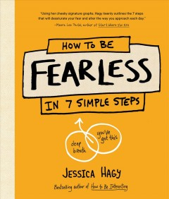 How to Be Fearless : In 7 Simple Steps