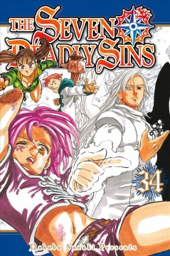 The seven deadly sins Volume 34 /  Nakaba Suzuki ; translator, Christine Dashiell ; lettering, James Dashiell. - Nakaba Suzuki ; translator, Christine Dashiell ; lettering, James Dashiell.