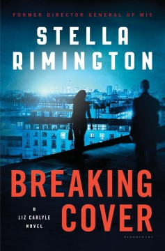 Breaking cover /  Stella Rimington.